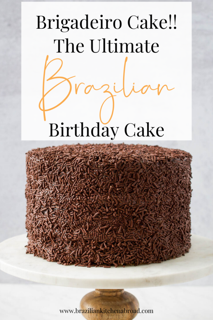 Brazilian Birthday Cake - Brigadeiro cake recipe